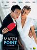 Match point, film du 1er trimestre pour la Basse-Normandie